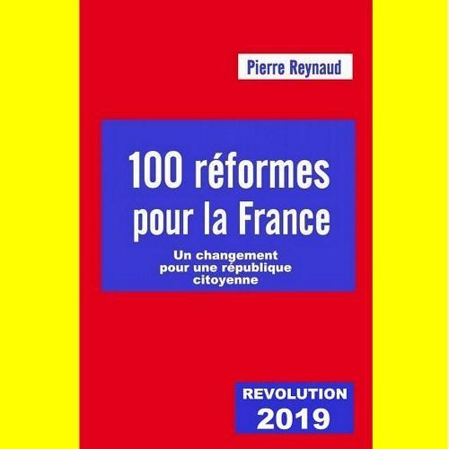 100 REFORMES POUR LA FRANCE 2019