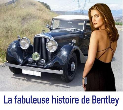 LA FABULEUSE HISTOIRE DE BENTLEY