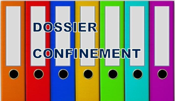 DOSSIER CONFINEMENT