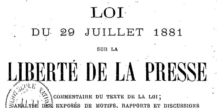 LOI DU 1881 ET LIBERTÉ DE LA PRESSE