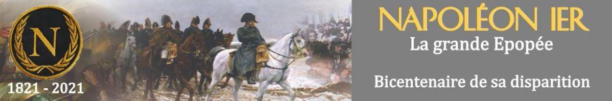 COMMÉMORATION – BICENTENAIRE NAPOLÉON 1ER